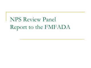 NPS Review Panel Report to the FMFADA