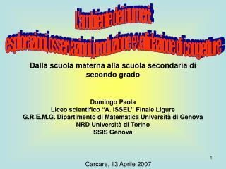 "Domingo Paola Liceo scientifico ""A. ISSEL"" Finale Ligure"