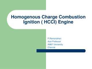 Homogenous Charge Combustion   Ignition ( HCCI) Engine