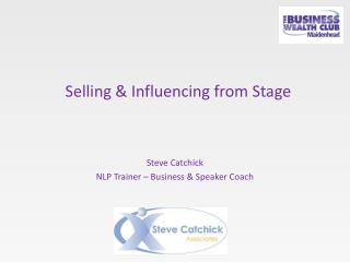 Selling & Influencing from Stage