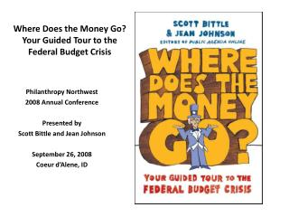Where Does the Money Go? Your Guided Tour to the Federal Budget Crisis
