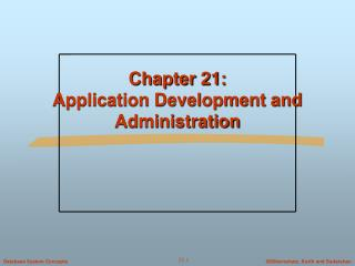 Chapter 21:  Application Development and Administration