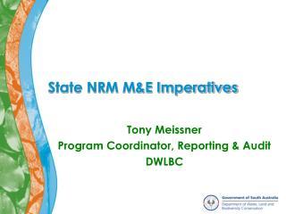 State NRM M&E Imperatives