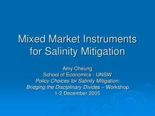 Mixed Market Instruments for Salinity Mitigation