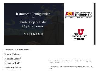 Instrument Configuration  for  Dual-Doppler Lidar  Coplanar scans:  METCRAX II