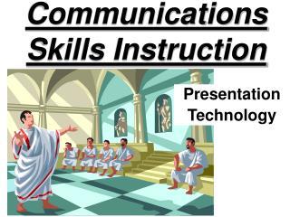 Communications Skills Instruction