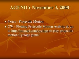 AGENDA November 3, 2008