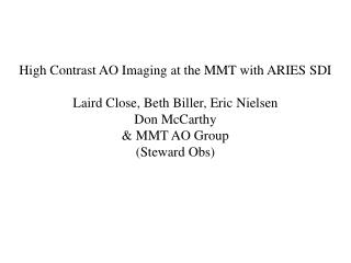 High Contrast AO Imaging at the MMT with AO