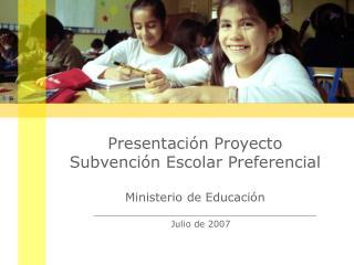Presentación Proyecto  Subvención Escolar Preferencial Ministerio de Educación
