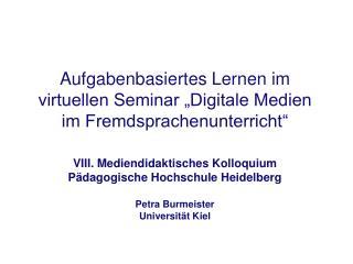 """Aufgabenbasiertes Lernen im virtuellen Seminar """"Digitale Medien im Fremdsprachenunterricht"""""""