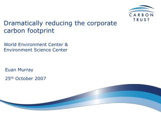 Dramatically reducing the corporate carbon footprint