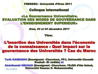Tarik KASBAOUI  (Enseignant –Chercheur, FPJ, Université  Chouaib Doukali  –El Jadida)  et