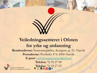 Veiledningssenteret i Ofoten  for yrke og utdanning