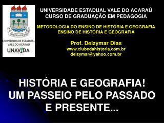 UNIVERSIDADE ESTADUAL VALE DO ACARAÚ CURSO DE GRADUAÇÃO EM PEDAGOGIA