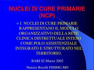 NUCLEI DI CURE PRIMARIE (NCP)