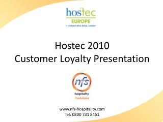 Hostec 2010 Customer Loyalty Presentation