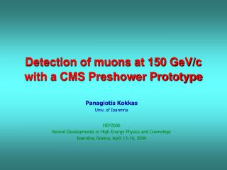 Detection of muons at 150 GeV/c with a CMS Preshower Prototype