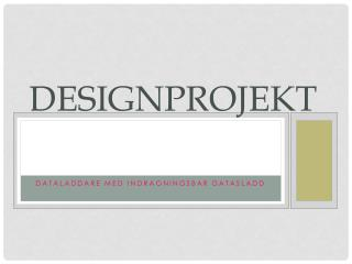 Designprojekt