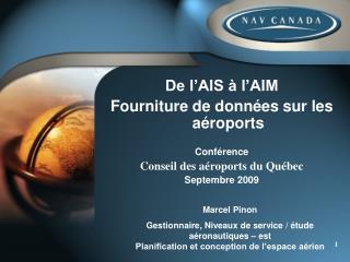 De l'AIS à l'AIM Fourniture de données sur les aéroports Conférence