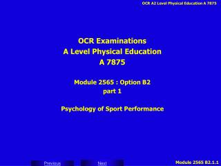 OCR Examinations A Level Physical Education A 7875 Module 2565 : Option B2 part 1