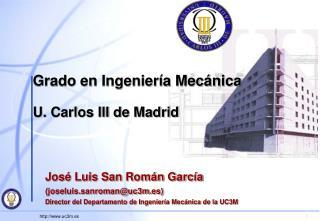 Grado en Ingeniería Mecánica U. Carlos III de Madrid