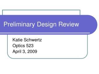 Preliminary Design Review