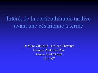 Intérêt de la corticothérapie tardive avant une césarienne à terme