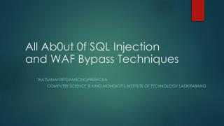 All Ab0ut 0f SQL Injection and WAF Bypass Techniques