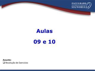 Aulas 09 e 10