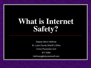 What is Internet Safety?