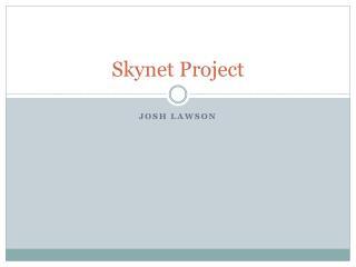 Skynet Project