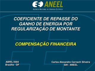 COEFICIENTE DE REPASSE DO GANHO DE ENERGIA POR REGULARIZA  O DE MONTANTE  COMPENSA  O FINANCEIRA