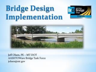 Bridge Design Implementation