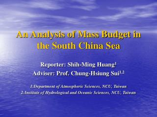 An Analysis of Mass Budget in the South China Sea