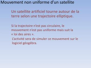 Mouvement non uniforme d�un satellite