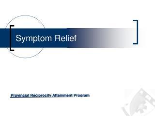 Symptom Relief