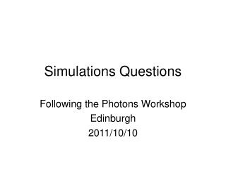 Simulations Questions