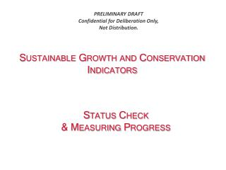 Sustainable Growth and Conservation Indicators