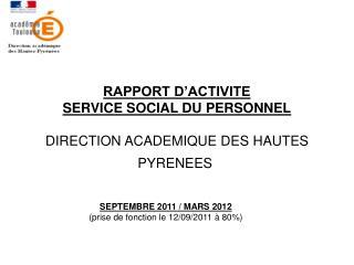 RAPPORT D'ACTIVITE  SERVICE SOCIAL DU PERSONNEL DIRECTION ACADEMIQUE DES HAUTES PYRENEES