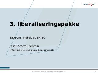 3. liberaliseringspakke