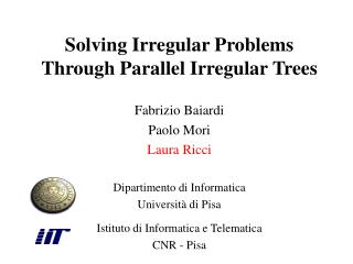 Solving Irregular Problems Through Parallel Irregular Trees