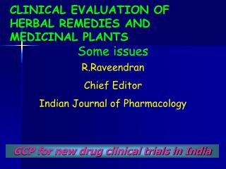 GCP for new drug clinical trials in India