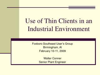 Use of Thin Clients in an Industrial Environment