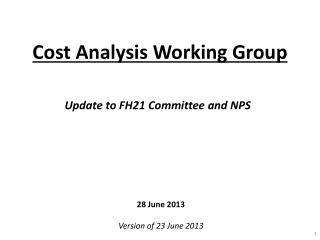 Cost Analysis Working Group