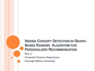Hidden Concept Detection in Graph-Based Ranking  Algorithm for Personalized Recommendation
