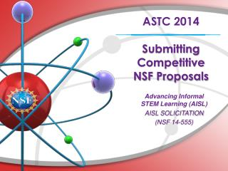 ASTC 2014 Submitting Competitive           NSF Proposals