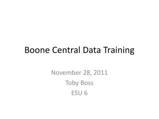 Boone Central Data Training