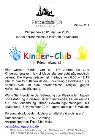 Oktober 2014 Wir  suchen ab  01. Januar 2015  eine/n ehrenamtliche/n Helfer/in für  unseren