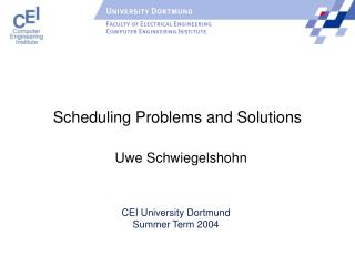 Scheduling Problems and Solutions