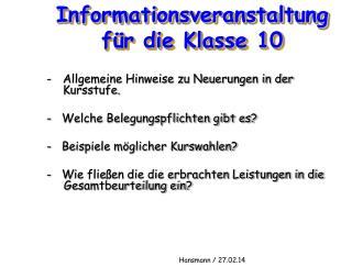 Informationsveranstaltung für die Klasse 10
